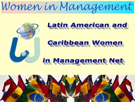 "is integrated by 64 members of 13 countries, who attended the ""Women in Management"" international seminars in Sweden, and other seminars organized in."