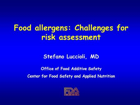 Food allergens: Challenges for risk assessment