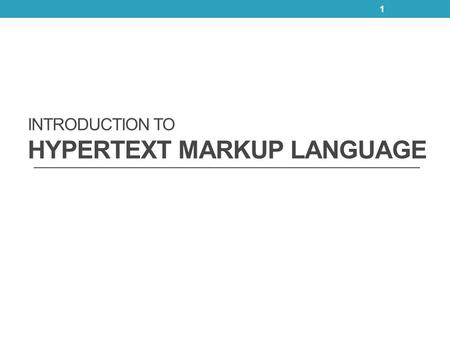 INTRODUCTION TO HYPERTEXT MARKUP LANGUAGE 1. Outline  Introduction  Markup Languages  Editing HTML  Common Tags  Headers  Text Styling  Linking.