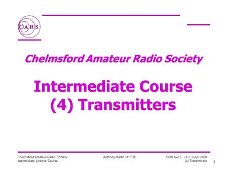Chelmsford Amateur Radio Society Intermediate Course (4) Transmitters