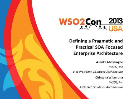 Defining a Pragmatic and Practical SOA Focused Enterprise Architecture
