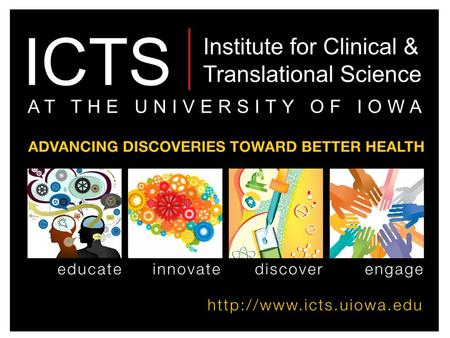 ICTS: Strategic Directions for a Winning CTSA Application Gary E. Rosenthal, MD Professor of Internal Medicine and Health Management and Policy Director,