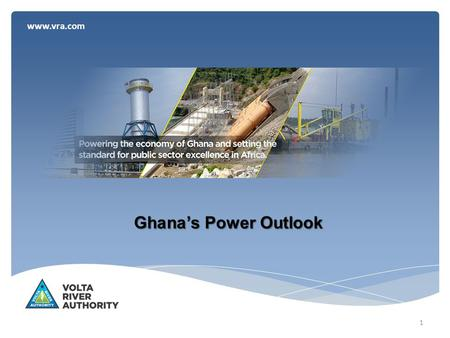 Www.vra.com Ghana's Power Outlook 1. www.vra.com Generation Sources 2 Currently, VRA contributes 75% of the total generation.