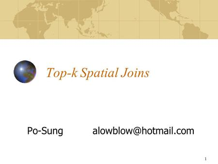 1 Top-k Spatial Joins