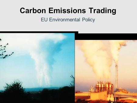 Carbon Emissions Trading