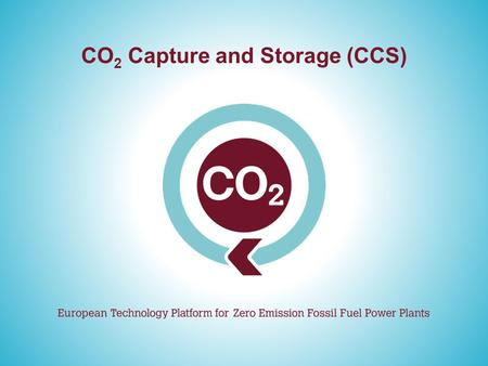 CO 2 Capture and Storage (CCS). Contents The Need for CO 2 Capture and Storage 4 Reliance on Fossil Fuels 5 Largest CO 2 Emitters 7 Addressing the Challenge.