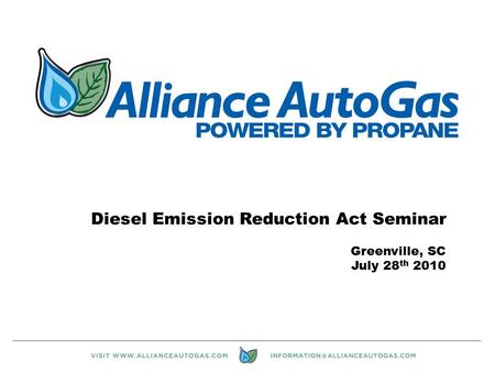 1 Diesel Emission Reduction Act Seminar Greenville, SC July 28 th 2010.