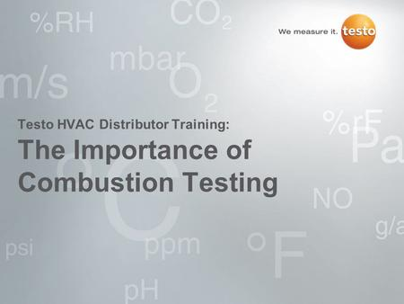 The Importance of Combustion Testing Testo HVAC Distributor Training:
