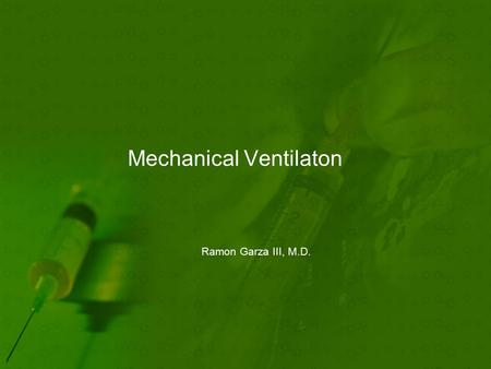 Mechanical Ventilaton Ramon Garza III, M.D.. Indications Airway instability Most surgical patients or trauma Primary Respirator Failure Mostly medical.