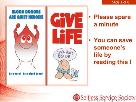 Please spare a minute You can save someone's life by reading this ! Slide 1 of 8.