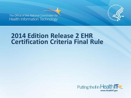 2014 Edition Release 2 EHR Certification Criteria Final Rule.
