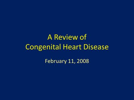 A Review of Congenital Heart Disease