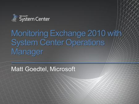 Monitoring Exchange 2010 with System Center Operations Manager