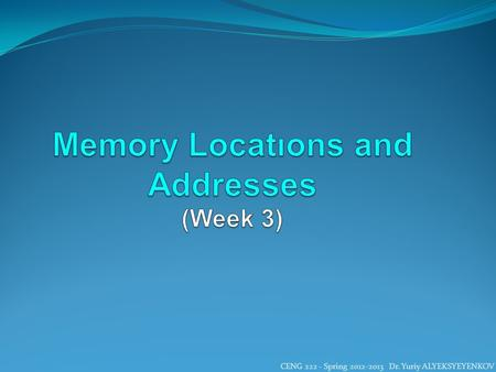 Memory Locatıons and Addresses (Week 3)