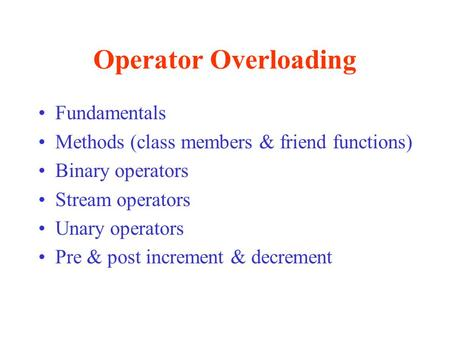 Operator Overloading Fundamentals