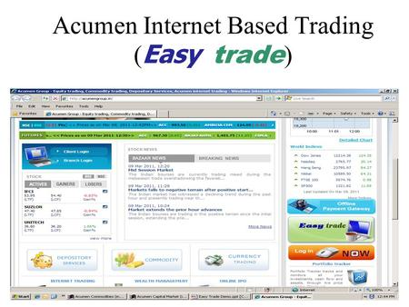 Acumen Internet Based Trading ( Easy trade ). Easy trade Login.