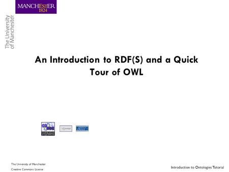 An Introduction to RDF(S) and a Quick Tour of OWL
