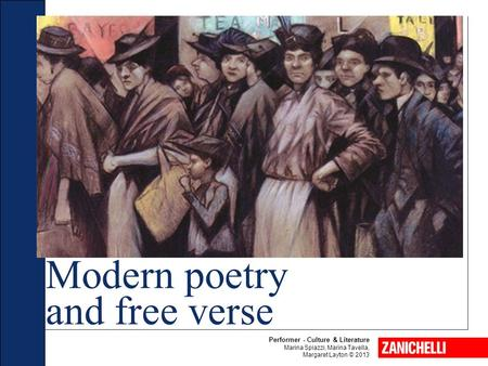 Modern poetry and free verse Performer - Culture & Literature