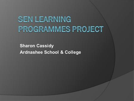 SEN Learning Programmes Project