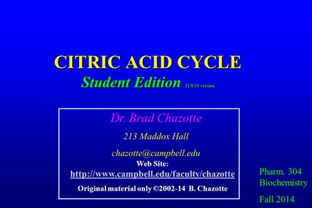 CITRIC ACID CYCLE Student Edition 11/8/13 version