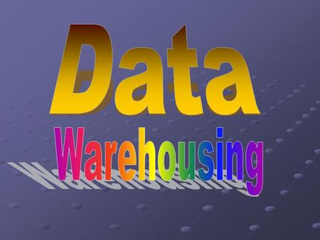 Outline What is a data warehouse? A multi-dimensional data model Data warehouse architecture Data warehouse implementation Further development of data.