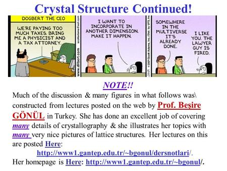 Crystal Structure Continued!