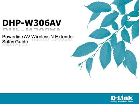 DHP-W306AV is a new D-Link Powerline solution features 802.11n wireless speeds of up to 300 megabits per second and HomePlug AV data transmission speeds.