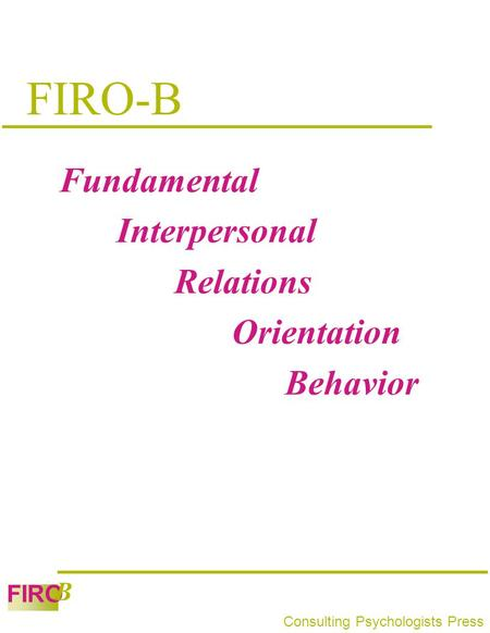 FIRO-B Fundamental Interpersonal Relations Orientation Behavior