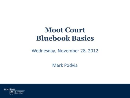 Moot Court Bluebook Basics