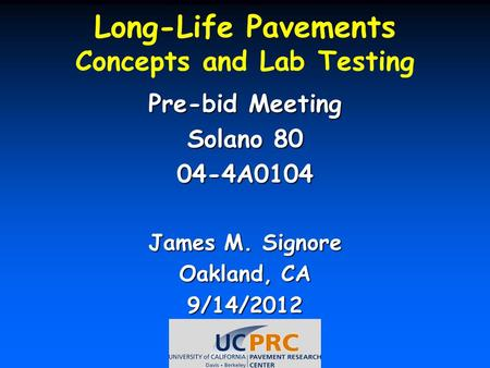 Long-Life Pavements Concepts and Lab Testing