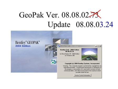 GeoPak Ver. 08.08.02.73 Update 08.08.03.24. New Criteria Enhancements since last year. Using Backslope Override and the Backslope Constraint Line(BCL)