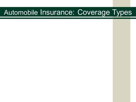 Automobile Insurance: Coverage Types. Time to Pick a Car and Get on the Road Closest to the MSRP (Manufacturer's Suggested Retail Price) Without going.