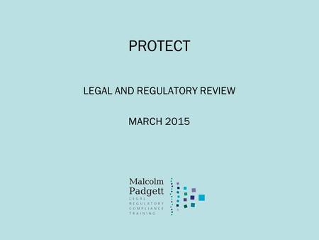 PROTECT LEGAL AND REGULATORY REVIEW MARCH 2015. What a joy it is... (c) Paginator Limited 2015.