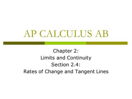 Rates of Change and Tangent Lines