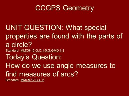 How do we use angle measures to find measures of arcs?