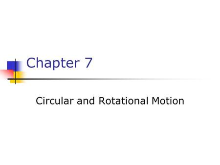 Circular and Rotational Motion