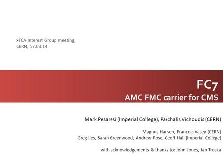FC7 AMC FMC carrier for CMS
