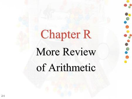 More Review of Arithmetic