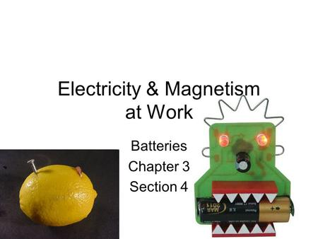 Electricity & Magnetism at Work