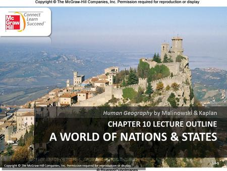 Chapter 10 LECTURE OUTLINE A World of nations & states