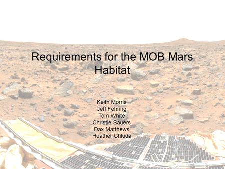 Requirements for the MOB <strong>Mars</strong> Habitat