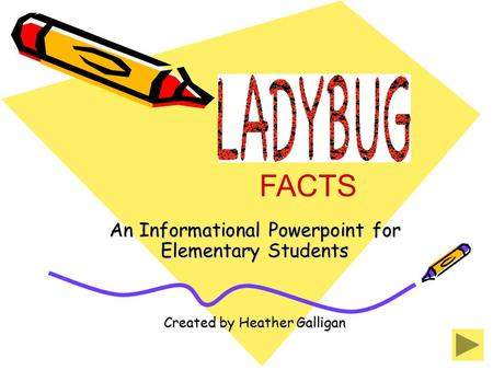 FACTS An Informational Powerpoint for Elementary Students