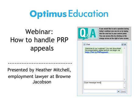 Webinar: How to handle PRP appeals -------------------------------------- Presented by Heather Mitchell, employment lawyer at Browne Jacobson.