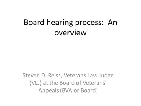 Board hearing process: An overview