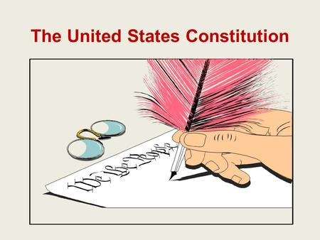 The United States Constitution. Fourth Amendment The right of the people to be secure in their persons, houses, papers, and effects against unreasonable.