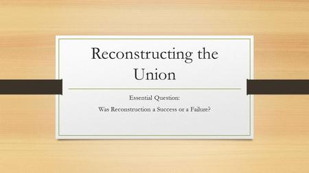 Reconstructing the Union
