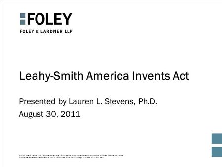 ©2011 Foley & Lardner LLP Attorney Advertising Prior results do not guarantee a similar outcome Models used are not clients but may be representative of.