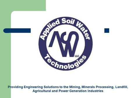 Providing Engineering Solutions to the Mining, <strong>Minerals</strong> Processing, Landfill, Agricultural and Power Generation Industries.