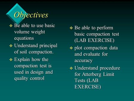 Objectives Be able to use basic volume weight equations
