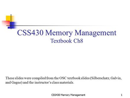 CSS430 Memory Management Textbook Ch8